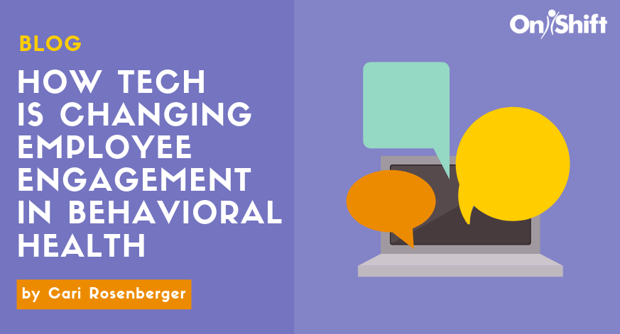 5 Ways Tech Is Changing Employee Engagement In Behavioral Health (1)