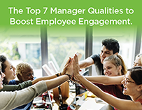 7 must-have manager qualities to boost employee engagement