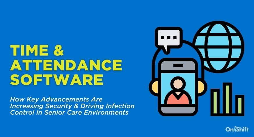 Advancements In Time And Attendance Increase Security And Drive Infection Control