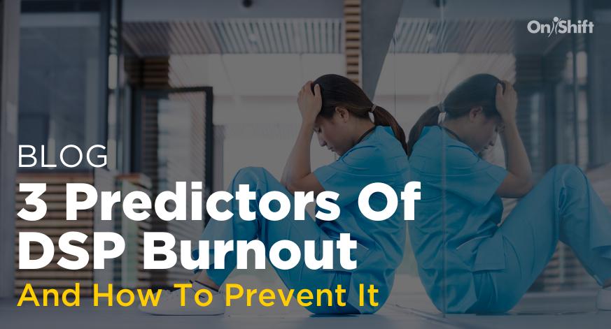 Blog-3-Predictors-Of-DSP-Burnout (1)