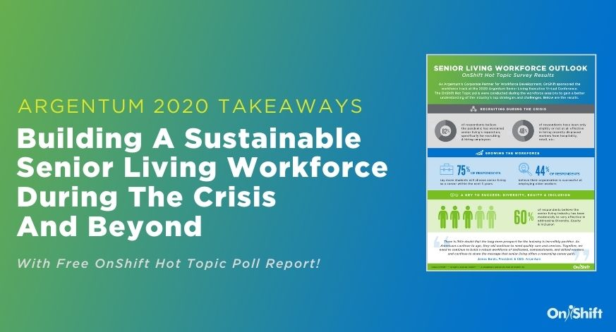 Building A Sustainable Senior Living Workforce During The Crisis And Beyond