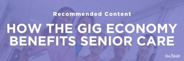 https://www.onshift.com/blog/how-the-gig-economy-benefits-senior-care