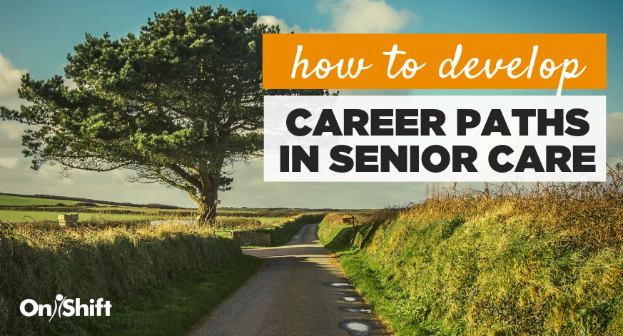 Career Paths In Senior Care