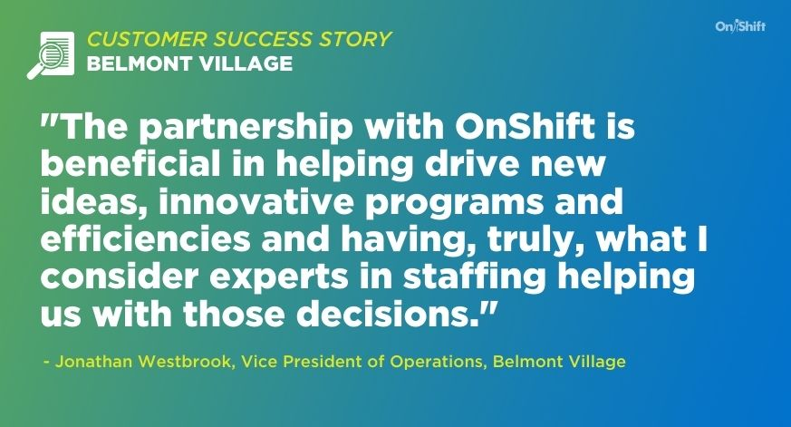 Customer Success Story Belmont Village Improves Employee Engagement Through Partnership With OnShift