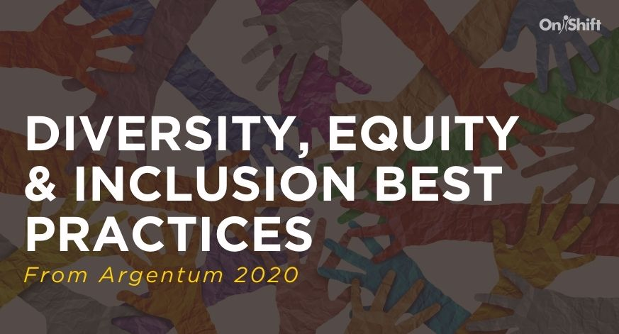 Diversity Equity Inclusion Best Practices From Argentum 2020