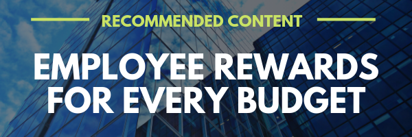Employee Rewards For Every Budget Mid CTA