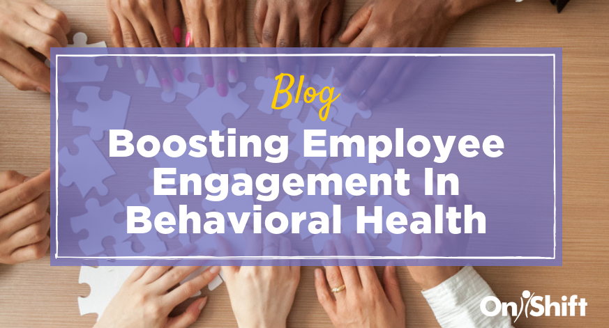 employee engagement in behavioral health