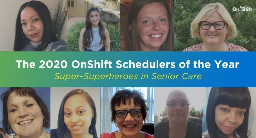 Honoring The Super-Superheroes In Senior Care-The 2020 OnShift Schedulers of the Year