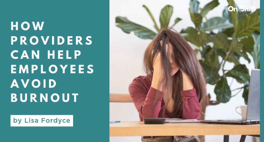 How Providers Can Help Employees Avoid Burnout
