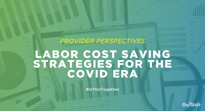Labor Cost Saving Strategies For The Covid Era