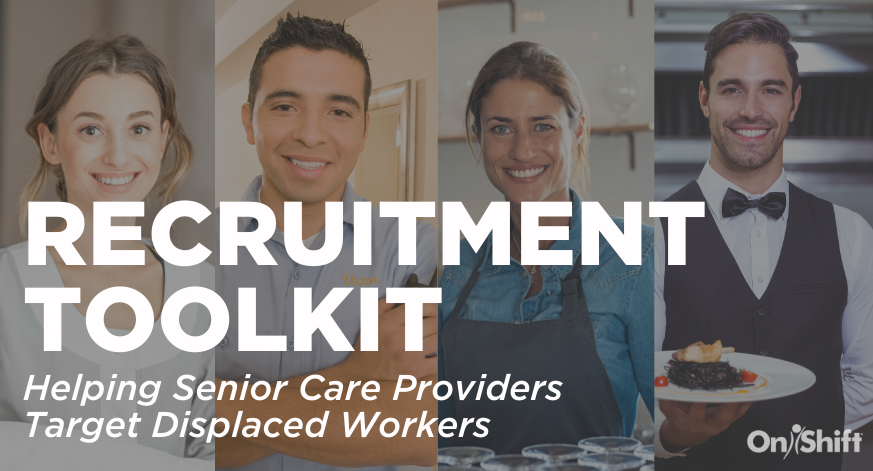 New Recruitment Toolkit Helps Providers Reach Displaced Workers During COVID-19