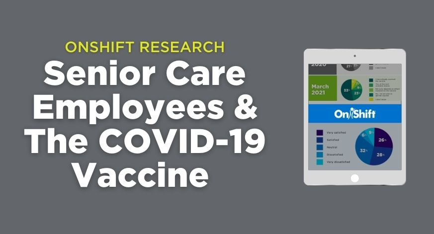 New Research - Senior Care Employees And  The COVID-19 Vaccine