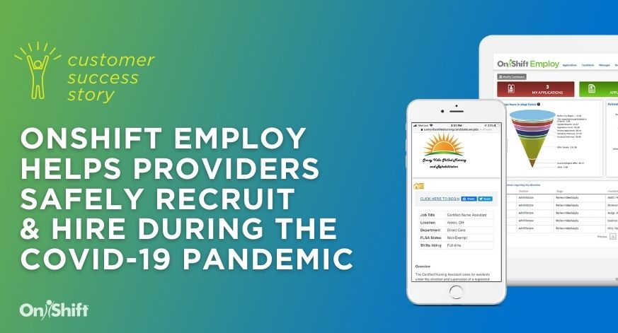 OnShift Employ Helps Providers Safely Recruit & Hire During COVID-19