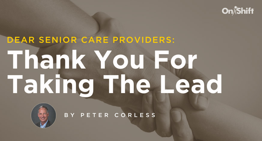 Senior Care Providers - Thank You For Taking The Lead