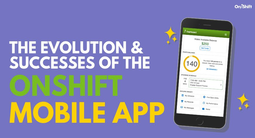 The Evolution (& Successes!) Of OnShift's All-In-One Mobile App