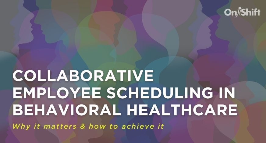 The Importance of Collaborative Scheduling In Behavioral Healthcare