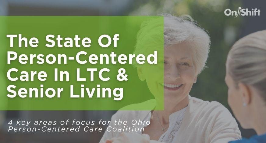 Person-Centered Care In LTC & Senior Living