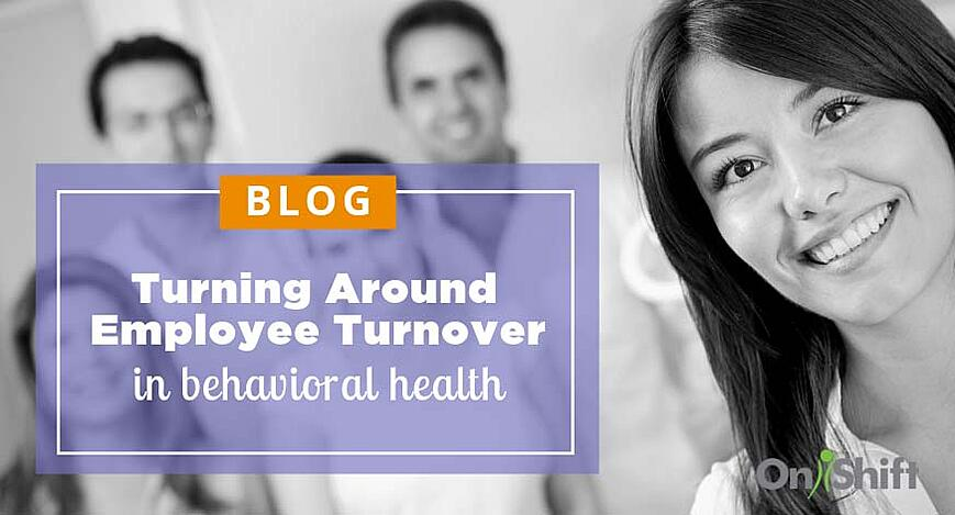 How to prevent employee turnover in behavioral health