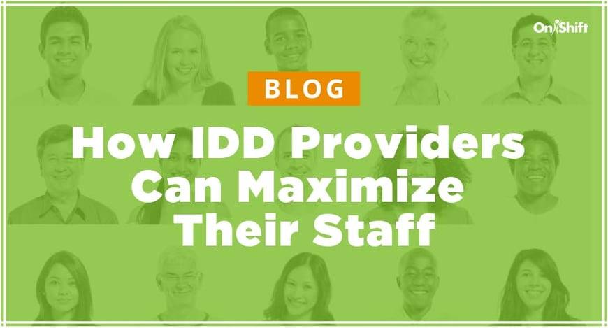 Three ways IDD providers can maximize staff