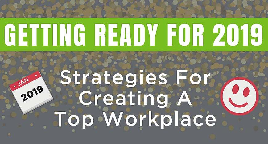 Strategies for creating a top workplace