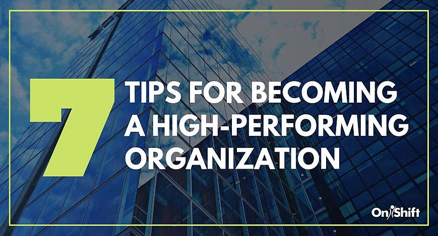 Tips for becoming a high-performing organization