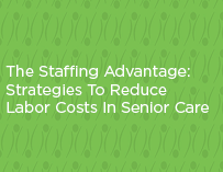 Staffing Strategies in Senior Care