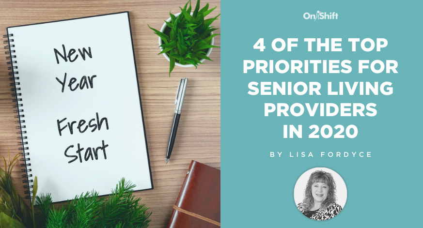 4 Priorities For Senior Living Providers In 2020