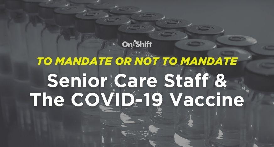 Senior Care & The Vaccine Mandate