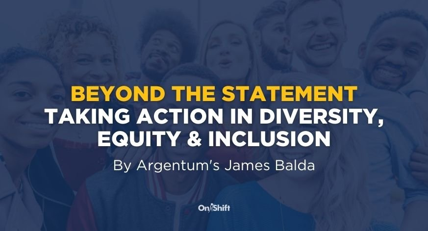 Beyond The Statement: Taking Action In Diversity, Equity & Inclusion