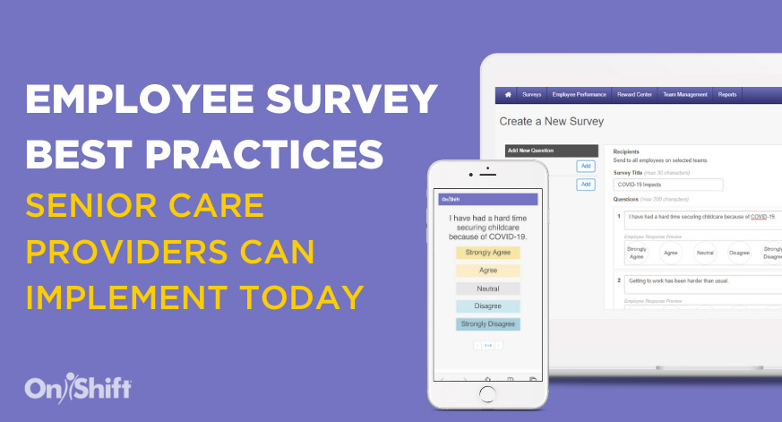 Employee Survey Best Practices That Senior Care Providers Can Implement Today