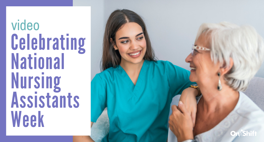 Celebrating National Nursing Assistants Week