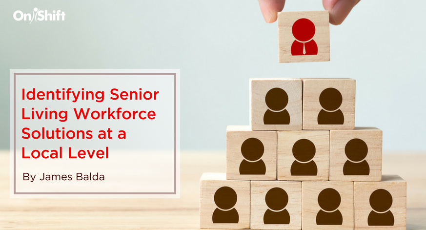 Identifying Senior Living Workforce Solutions at a Local Level