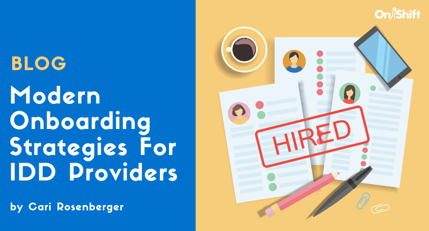 Modern Onboarding Strategies For IDD Providers
