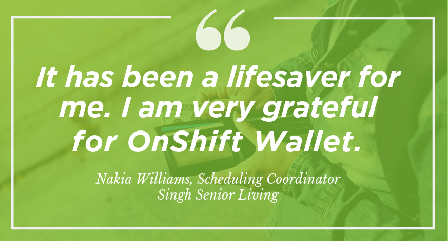 The Many Ways OnShift Wallet Helps Caregivers