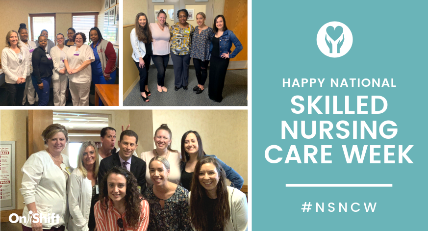 OnShift - National Skilled Nursing Care Week 2019 (2)