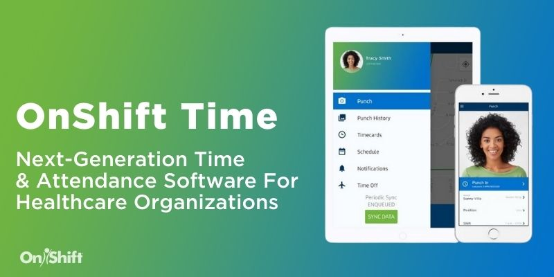 OnShift Expands Human Capital Management Platform With Next-Generation Time and Attendance Software