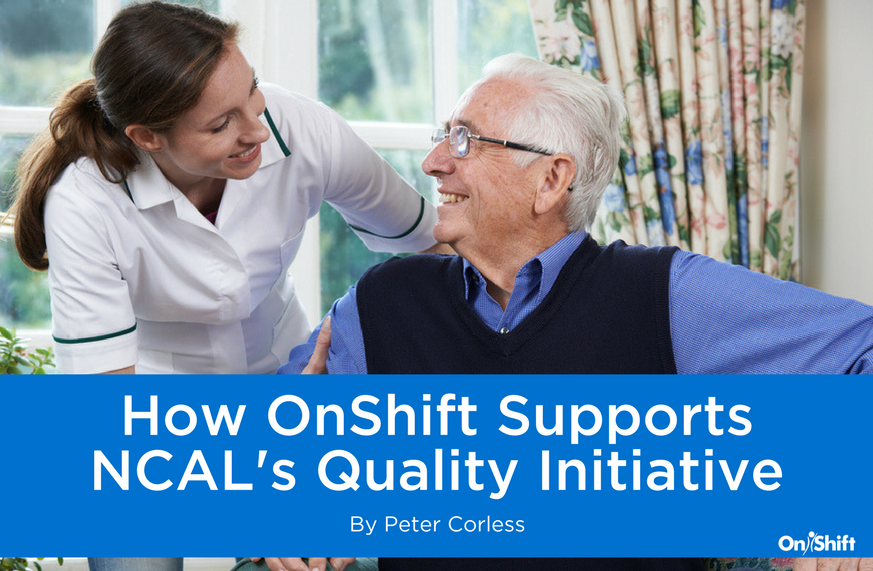 OnShift Supports NCAL's Quality Initiative Goals For Assisted Living