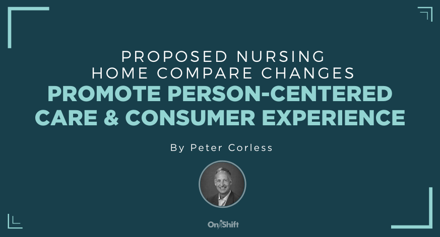 CMS Changes Would Prioritize Person-Centered Care & Consumer Experience