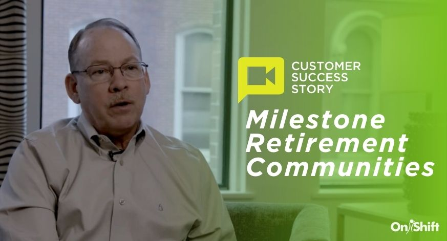 How Milestone Retirement Communities Reduced Agency & Boosted Staff Satisfaction