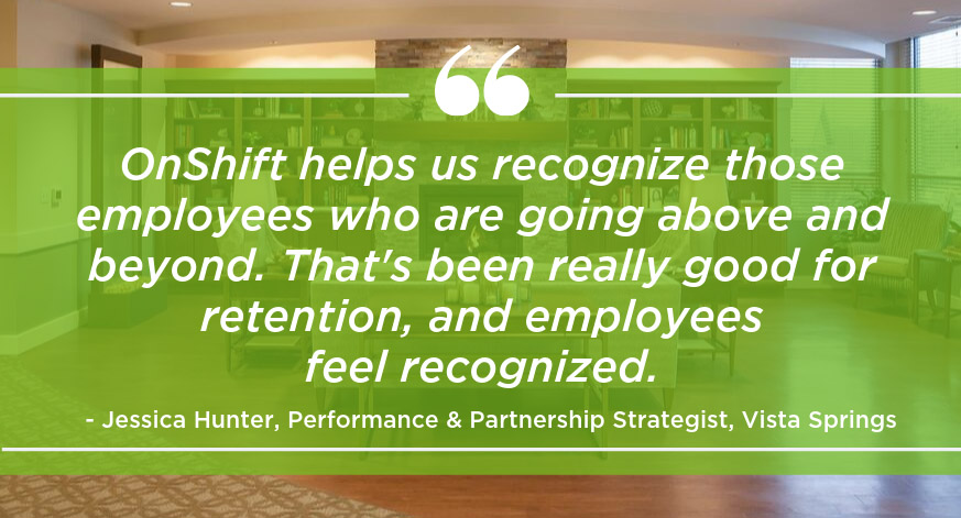 How OnShift Helped Vista Springs Boost Staff Satisfaction & Reduce Turnover