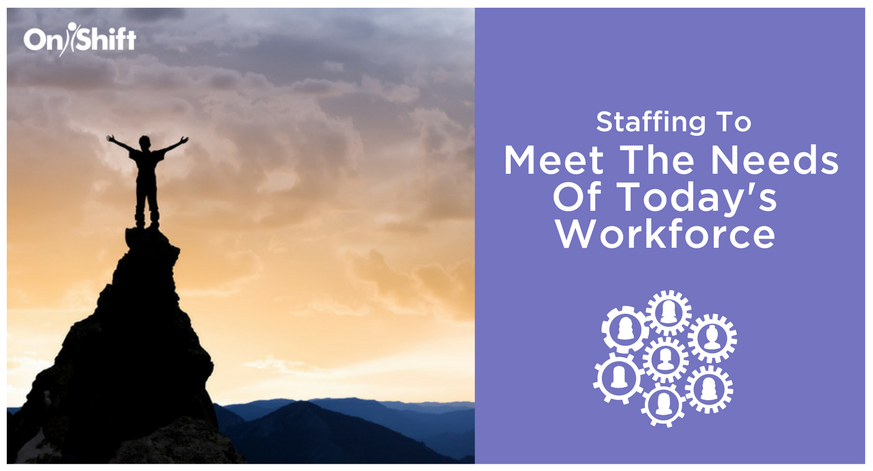 staffing-to-meet-the-needs-of-todays-workforce
